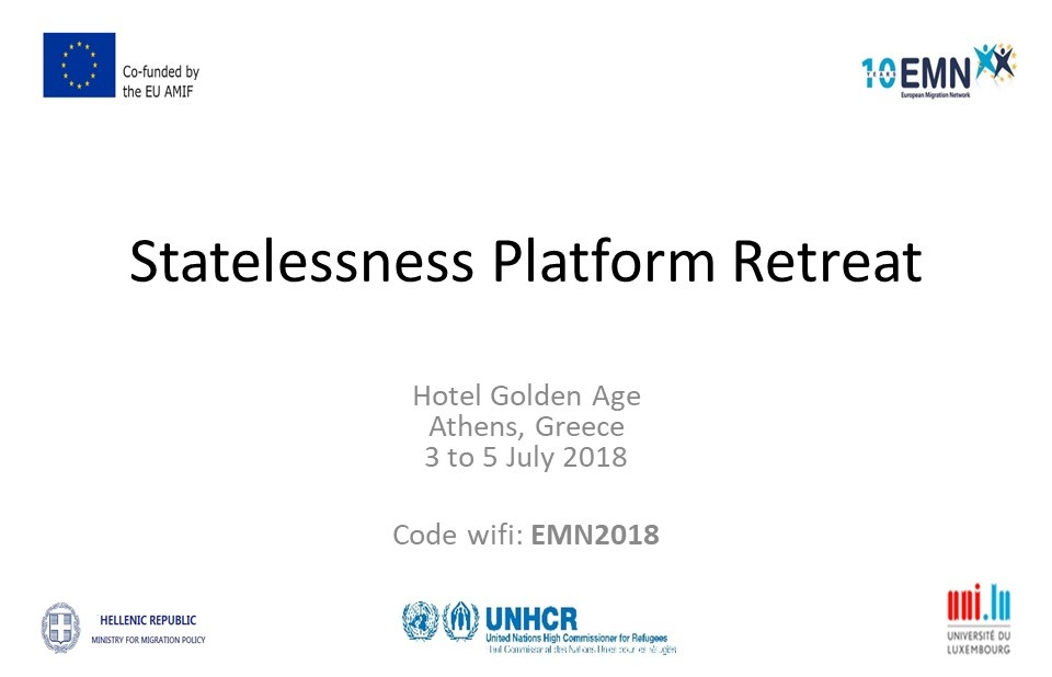 Statelessness Platform Retreat, Athens, 3,4 and 5 July 2018